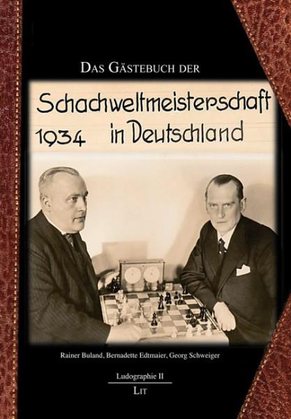 Das Gästebuch der Schachweltmeisterschaft 1934 in Deutschland