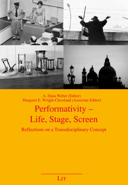Performativity - Life, Stage, Screen