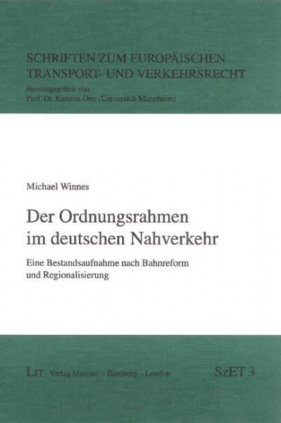 Der Ordnungsrahmen im deutschen Nahverkehr