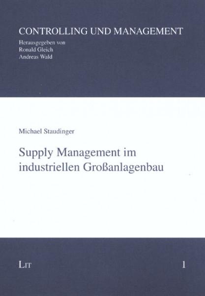 Supply Management im industriellen Großanlagenbau