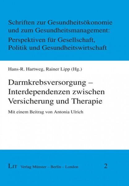 Darmkrebsversorgung - Interdependenzen zwischen Versicherung und Therapie