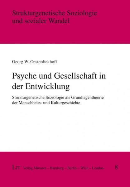 Psyche und Gesellschaft in der Entwicklung