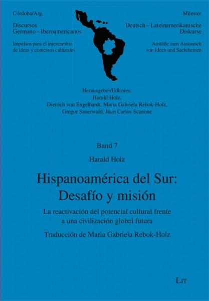 Hispanoamérica del Sur: Desafío y misión