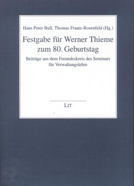 Festgabe für Werner Thieme zum 80. Geburtstag