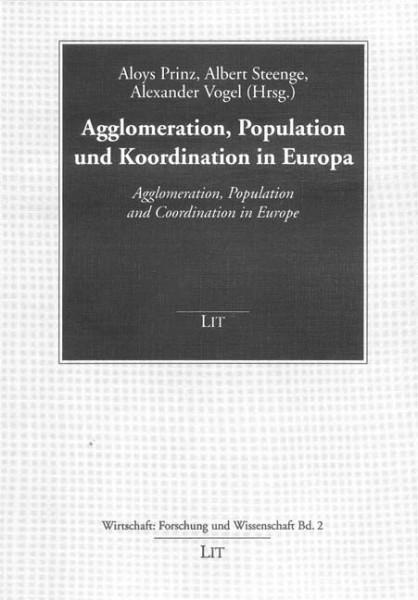 Agglomeration, Population und Koordination in Europa