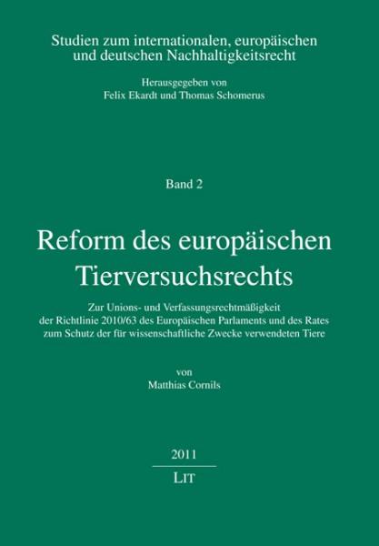 Reform des europäischen Tierversuchsrechts