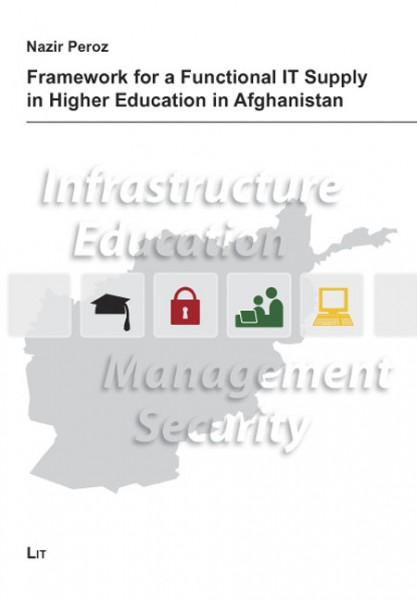 Framework for a Functional IT Supply in Higher Education in Afghanistan