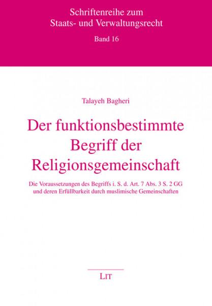 Der funktionsbestimmte Begriff der Religionsgemeinschaft