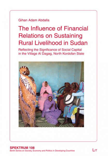 The Influence of Financial Relations on Sustaining Rural Livelihood in Sudan