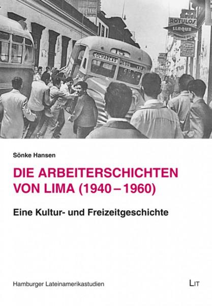 Die Arbeiterschichten von Lima (1940-1960)