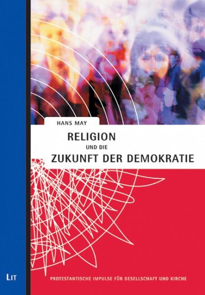 Religion und die Zukunft der Demokratie