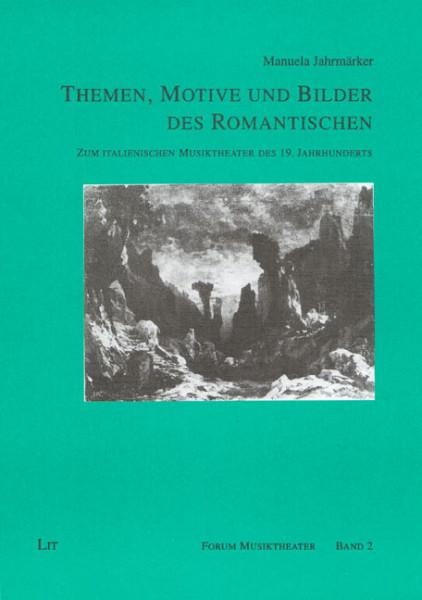 Themen, Motive und Bilder des Romantischen