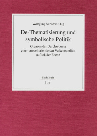 De-Thematisierung und symbolische Politik
