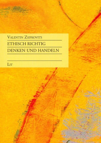 Ethisch richtig denken und handeln