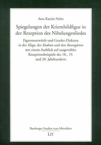 Spiegelungen der Kriemhildfigur in der Rezeption des Nibelungenliedes