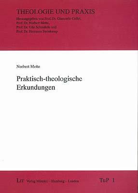 Praktisch-theologische Erkundungen