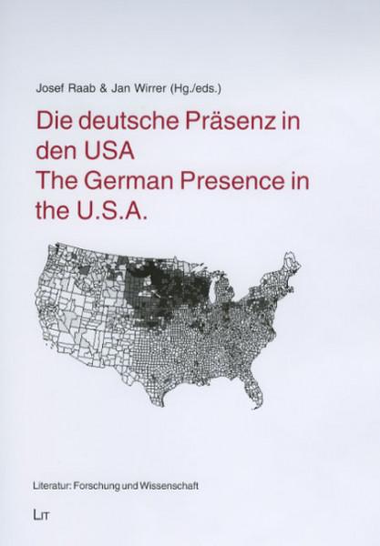 Die deutsche Präsenz in den USA - The German Presence in the U.S.A.