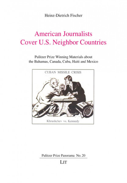 American Journalists Cover U.S. Neighbor Countries