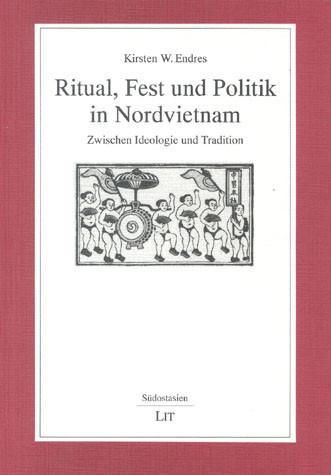 Ritual, Fest und Politik in Nordvietnam