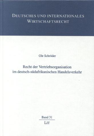 Recht der Vertriebsorganisationen im deutsch-südafrikanischen Handelsverkehr