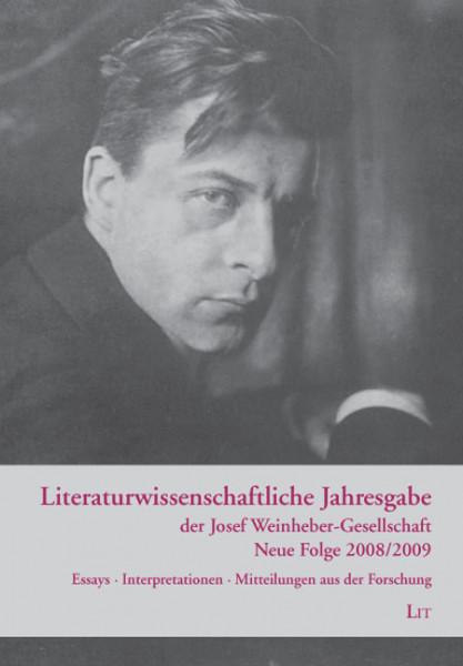 Literaturwissenschaftliche Jahresgabe der Josef Weinheber-Gesellschaft, N.F. 2008/2009