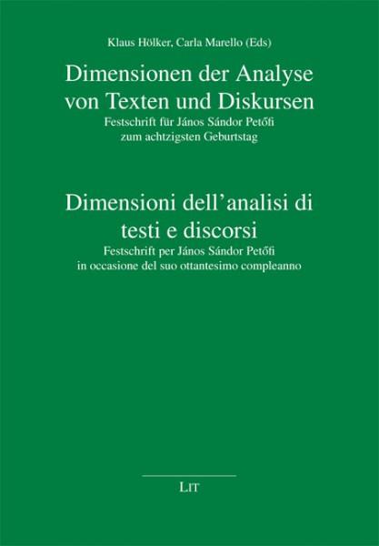 Dimensionen der Analyse von Texten und Diskursen. Dimensioni dell'analisi di testi e discorsi