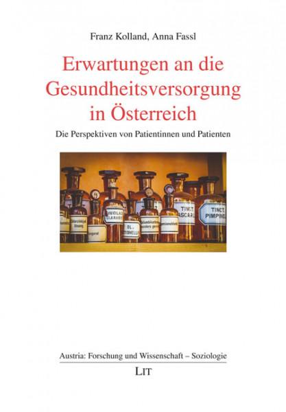 Erwartungen an die Gesundheitsversorgung in Österreich