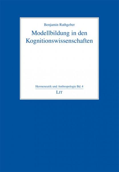 Modellbildung in den Kognitionswissenschaften