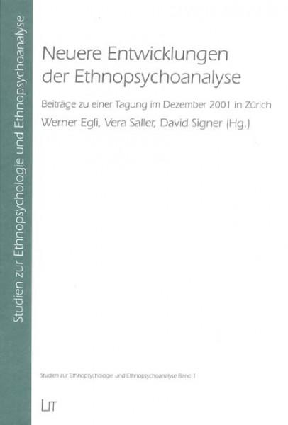 Neuere Entwicklungen der Ethnopsychoanalyse