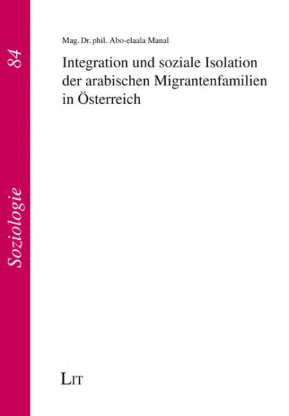 Integration und soziale Isolation der arabischen Migrantenfamilien in Österreich