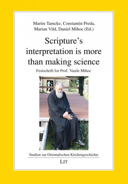 Scripture's interpretation is more than making science