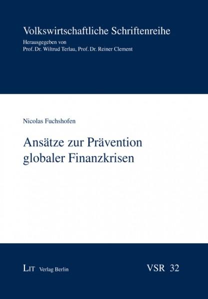 Ansätze zur Prävention globaler Finanzkrisen