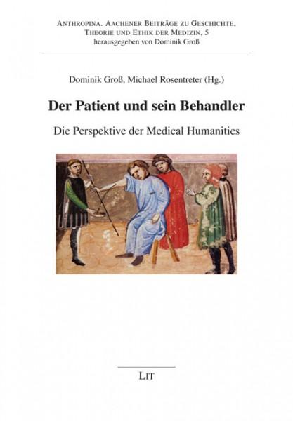 Der Patient und sein Behandler