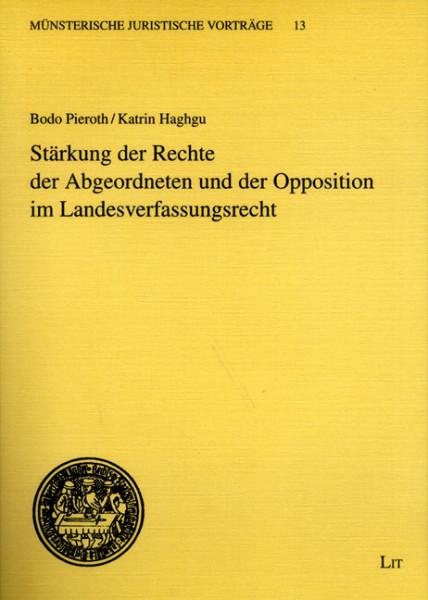 Stärkung der Rechte der Abgeordneten und der Opposition im Landesverfassungsrecht