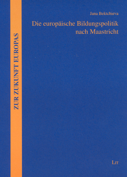 Die europäische Bildungspolitik nach Maastricht