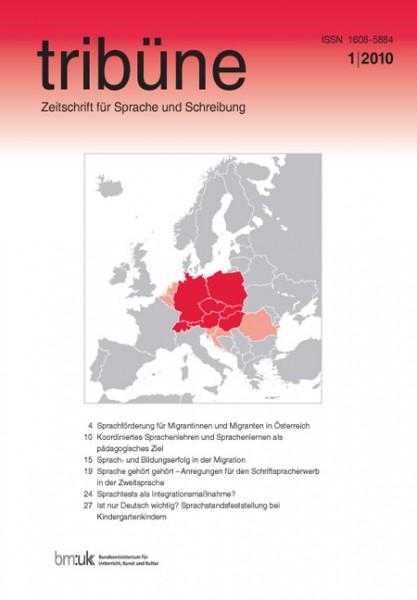 tribüne. zeitschrift für sprache und schreibung. 1/2010
