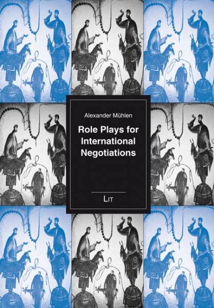 Role Plays for International Negotiations