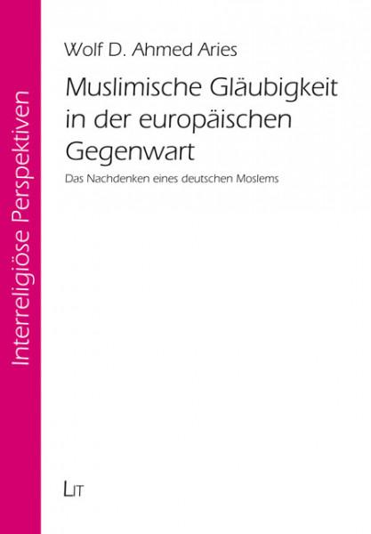 Muslimische Gläubigkeit in der europäischen Gegenwart