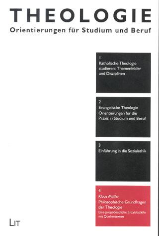 Philosophische Grundfragen der Theologie