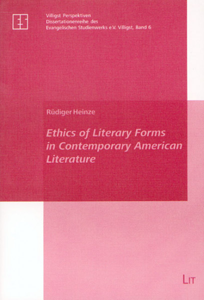 Ethics of Literary Forms in Contemporary American Literature