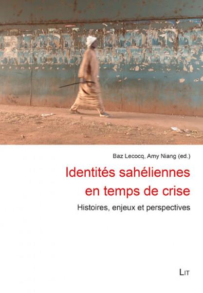 Identités sahéliennes en temps de crise