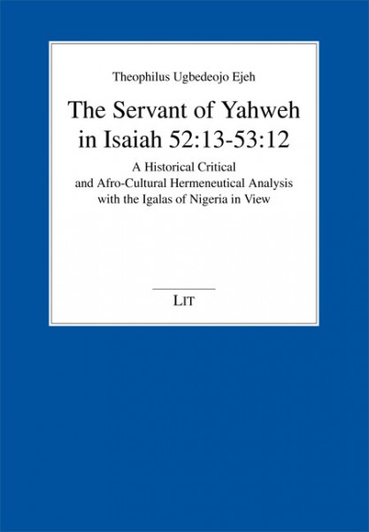 The Servant of Yahweh in Isaiah 52:13-53:12