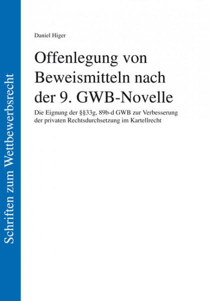 Offenlegung von Beweismitteln nach der 9. GWB-Novelle