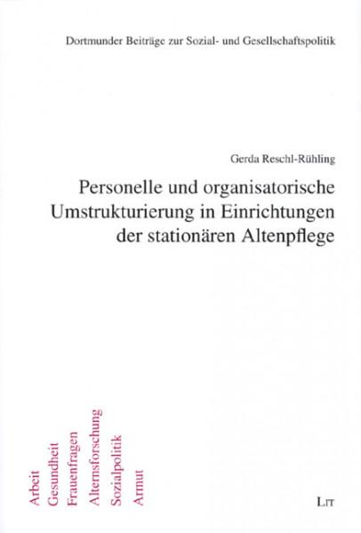 Personelle und organisatorische Umstrukturierung in Einrichtungen der stationären Altenpflege