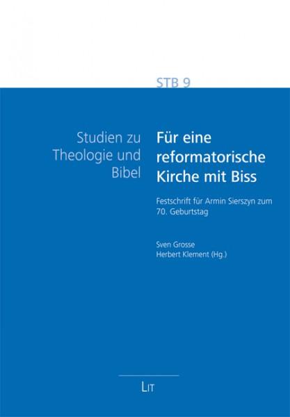 Für eine reformatorische Kirche mit Biss
