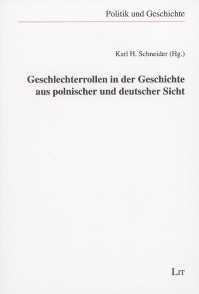 Geschlechterrollen in der Geschichte aus polnischer und deutscher Sicht