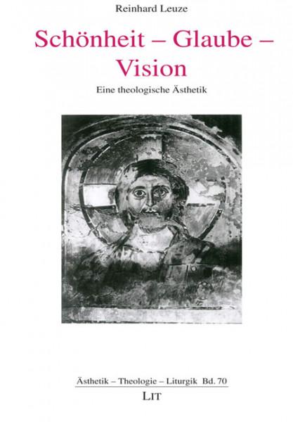 Schönheit - Glaube - Vision