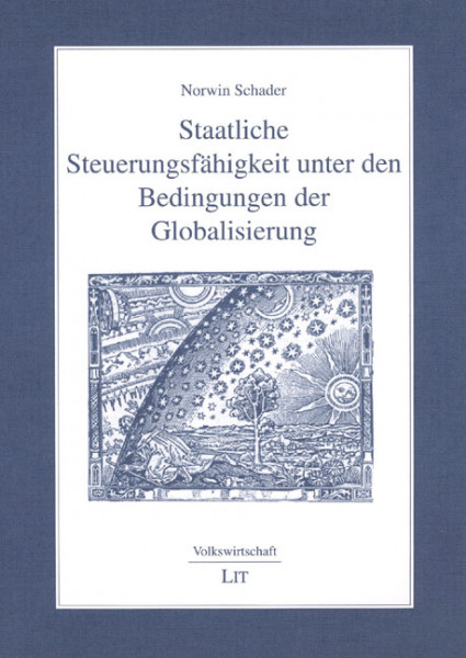 Staatliche Steuerungsfähigkeit unter den Bedingungen der Globalisierung
