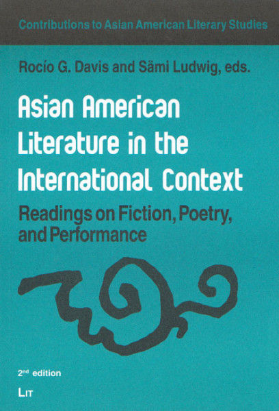 Asian American Literature in the International Context
