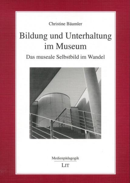 Bildung und Unterhaltung im Museum